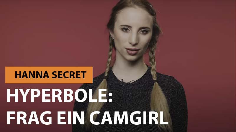 Hanna Secret bei Hyperbole - Frag ein Camgirl