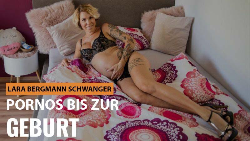Lara Bergmann im 9. Monat schwanger - Pornos bis zur Geburt