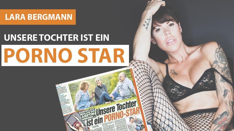 Lara Bergmann - Unsere Tochter ist ein Pornostar