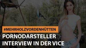 #mehrholzvordenhütten Pornodarsteller Interview bei VICE