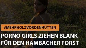 Porno-Girls ziehen für den Hambacher Forst blank